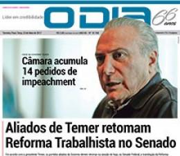 Jornal O Dia - Aliados de Temer retomam  Reforma Trabalhista no Senado