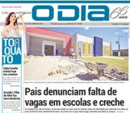 Jornal O Dia - Pais denunciam falta de vagas em escolas e creche
