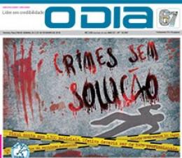 Jornal O Dia - Crimes sem solução