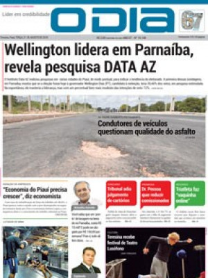 Jornal O Dia - Wellington lidera em Parnaíba, revela pesquisa DATA AZ