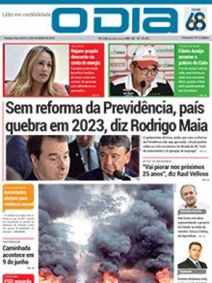 Jornal O Dia - Sem reforma da Previdência, país quebra em 2023, diz Rodrigo Maia