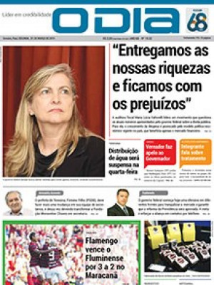 """Jornal O Dia - """"Entregamos as nossas riquezas e ficamos com os prejuízos"""