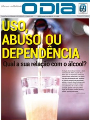 Jornal O Dia - USO, ABUSO OU DEPENDÊNCIA