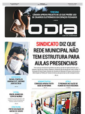 Jornal O Dia - Sindicato diz que rede municipal não tem estrutura para aulas presenciais