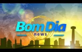 BOM DIA NEWS 06 08 18 Bloco 02