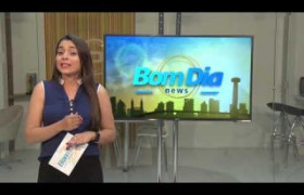 BOM DIA NEWS 09 11 BLOCO 02