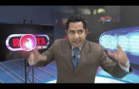 ROTA DO DIA bl1 A realidade da selva de pedra na sua televisão 18 02