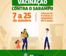 Campanha de vacinação contra o Sarampo acontece até o dia 25