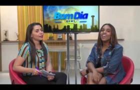 BOM DIA NEWS 12 07  Biá Boakari  programação cultural do final de semana