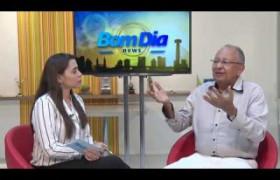 BOM DIA NEWS 26 06  Entrevista com ex deputado Dr. Pessoa