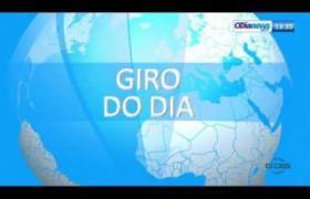 O DIA NEWS 12 07  Giro do dia