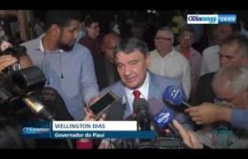 O DIA NEWS 23 07  Gov. Wellington Dias ainda tem expectativa de mudança na reforma da Previdênci