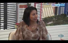 O DIA NEWS 24 07  Entr. Noélia Sampaio - advogada trabalhista