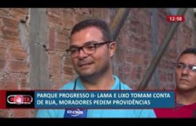 ROTA DO DIA 01 07  Parque Progresso II - Moradores pedem providências