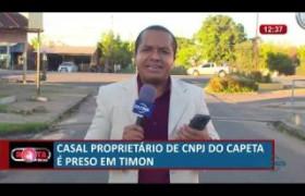 ROTA DO DIA 02 07  Casal é preso em Timon