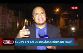 ROTA DO DIA 05 07  Equipe 171 sai de Brasília e roda no Piauí