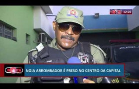 ROTA DO DIA 11 07  Arrombador é preso no centro da capital