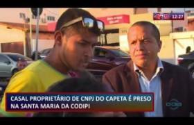 ROTA DO DIA 17 07  Casal é preso suspeito de tráfico de drogas no bairro Santa Maria da Codipi