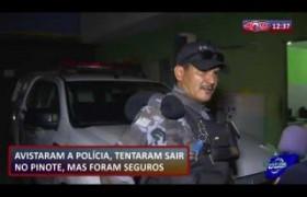 ROTA DO DIA 23 07  Avistaram a polícia, tentaram fugir, mas foram pegos