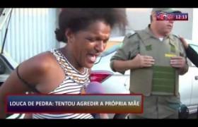 ROTA DO DIA 24 07  Filha tenta agredir a própria mãe