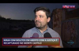 ROTA DO DIA 31 07  Foragido é recapturado no bairro Monte Castelo