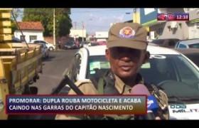 ROTA DO DIA  21 08  Dupla rouba bicicleta mas é preso pelo Capitão Nascimento