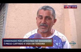 ROTA DO DIA 22 08  Condenado por latrocínio no Maranhão é preso em Teresina