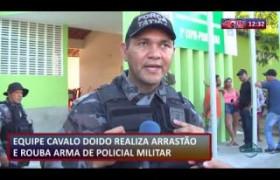 ROTA DO DIA 29 07  Bandidos fazem arrastão e roubam arma de policial militar