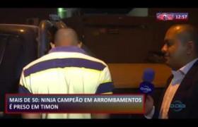 ROTA DO DIA 30 08  Campeão em arrobamentos é preso em Timon