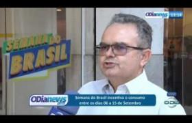 O DIA NEWS 10 09  Semana do Brasil incetiva o consumo