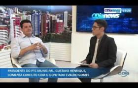 O DIA NEWS 16 09  Pres. do PTC Municipal, Gustavo Henrique, comenta conflito com Dep. Evaldo Gomes