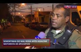 ROTA DO DIA 02 09  Bandido preso após assaltar motorista de aplicativo