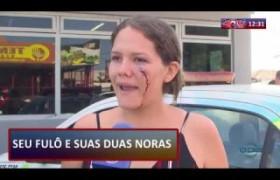 ROTA DO DIA 06 09  Mulher agredida no Promorar