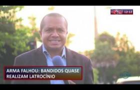 ROTA DO DIA 09 09  Bandidos quase realizam latrocínio