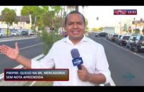 ROTA DO DIA 12 09  Queijo apreendido em Piripiri sem nota fiscal