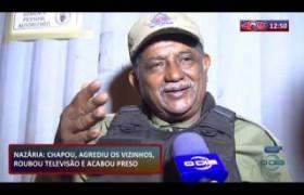 ROTA DO DIA 13 09  Em Nazária homem agride vizinhos, rouba televisão mas acaba preso