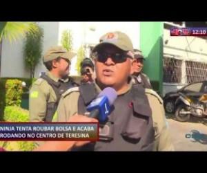 TV O Dia - ROTA DO DIA 19 09 Homem tenta roubar bolsa e acaba preso no Centro de Teresina