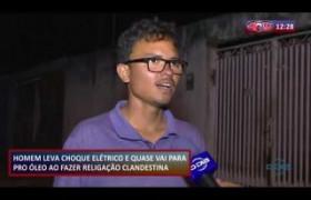 ROTA DO DIA 20 09  Homem leva choque elétrico ao fazer religação clandestina