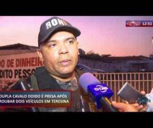TV O Dia - ROTA DO DIA 23 09  Dupla é presa após roubar dois veículos em Teresina