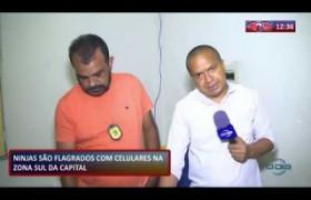 ROTA DO DIA 26 09  Suspeitos flagrados com celulares na zona sul da capital