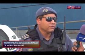 ROTA DO DIA 30 09  Polícia localiza carcaças de motos roubadas em Timon