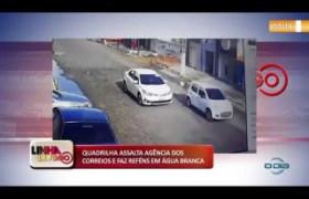 BANDIDOS ASSALTAM AGÊNCIA DOS CORREIOS E FAZEM REFÉNS EM ÁGUA BRANCA