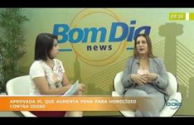 BOM DIA NEWS 03 10  Daniela Barros (Del. Titular da Delegacia do Idoso)
