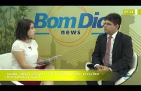 BOM DIA NEWS 08 10  Emmanuel Fonseca (Pres. Com. Direito Eleitoral) - Regras das Eleições 2020