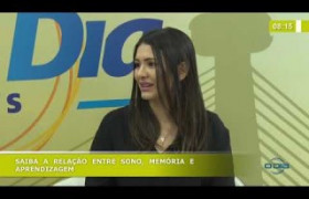 BOM DIA NEWS 18 10  Fernanda Gabrielle (Neurologista) - Relação sono, memória e aprendizagem