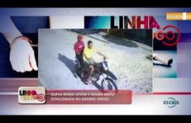 LINHA DE FOGO 03 10  Dupla rende jovem e rouba moto estacionada no Grande Dirceu