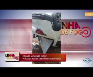 TV O Dia - LINHA DE FOGO 16 10 Colisão violenta entre veículos na BR 343