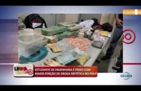 LINHA DE FOGO 17 10  Estudante preso com maior porção de droga sintética no Piauí