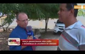 LINHA DE FOGO 18 10  Praça abandonada vira lixão e residência de usuários de drogas