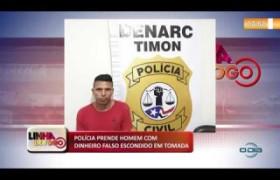 LINHA DE FOGO 18 10  Preso homem com dinheiro falso escondido em tomada